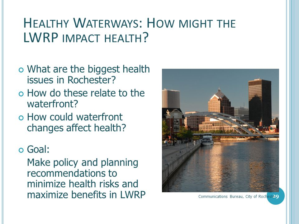 Healthy Waterways: How might the LWRP impact health