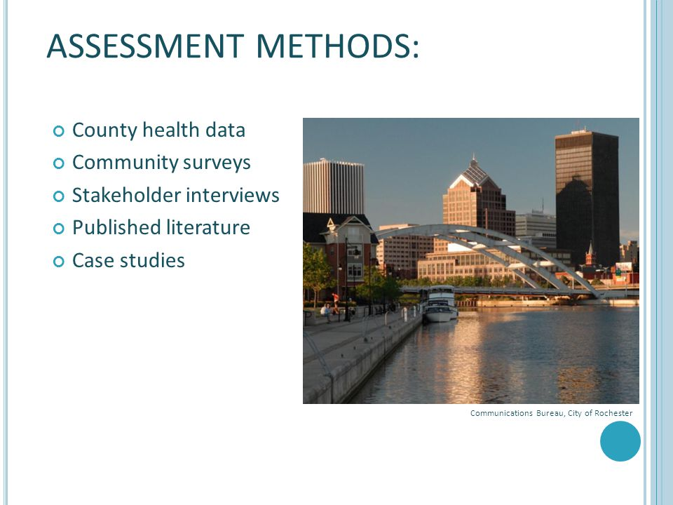ASSESSMENT METHODS: County health data Community surveys
