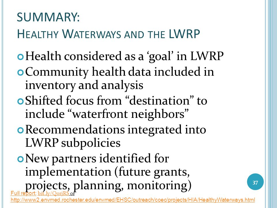 SUMMARY: Healthy Waterways and the LWRP