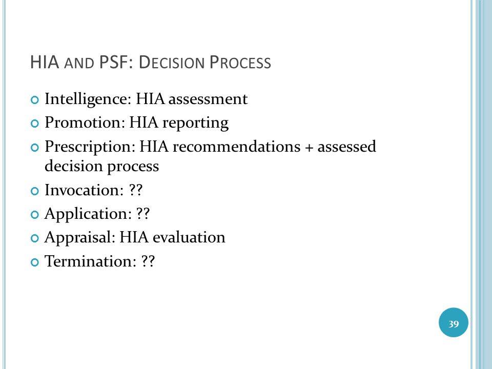 HIA and PSF: Decision Process