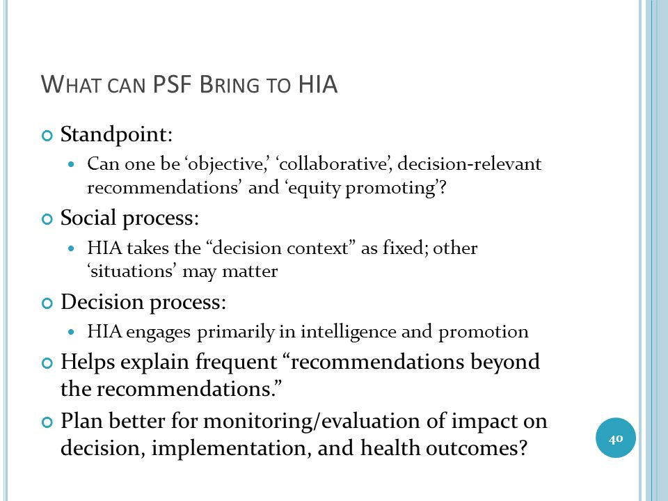 What can PSF Bring to HIA