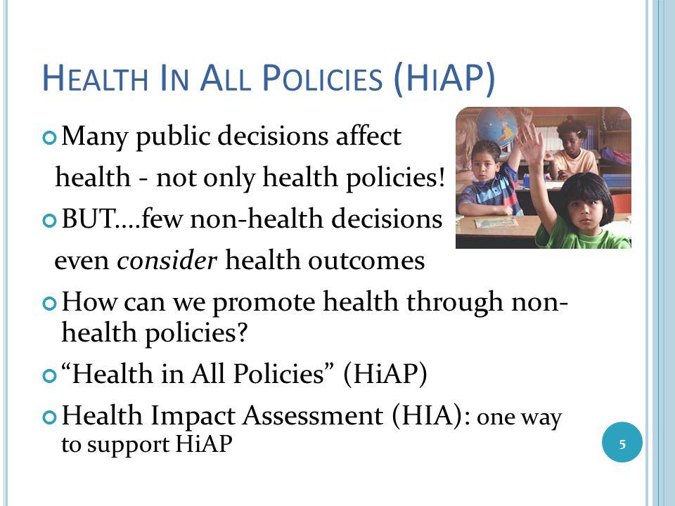 Health In All Policies (HiAP)