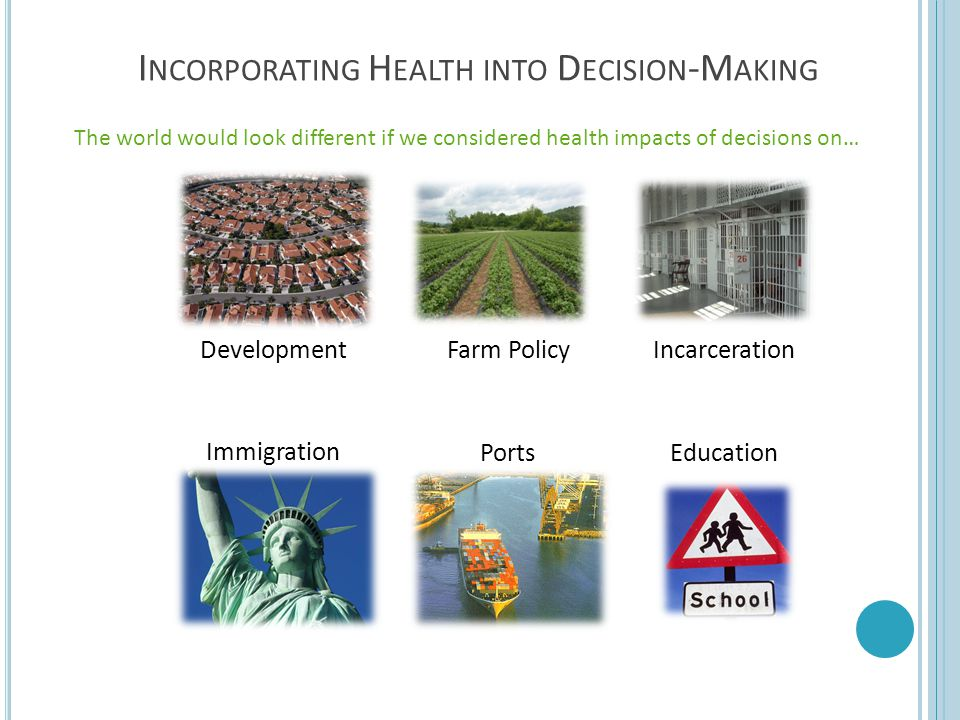 Incorporating Health into Decision-Making