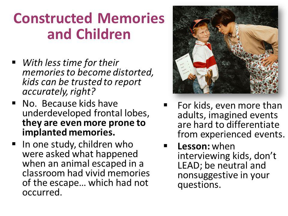 Constructed Memories and Children