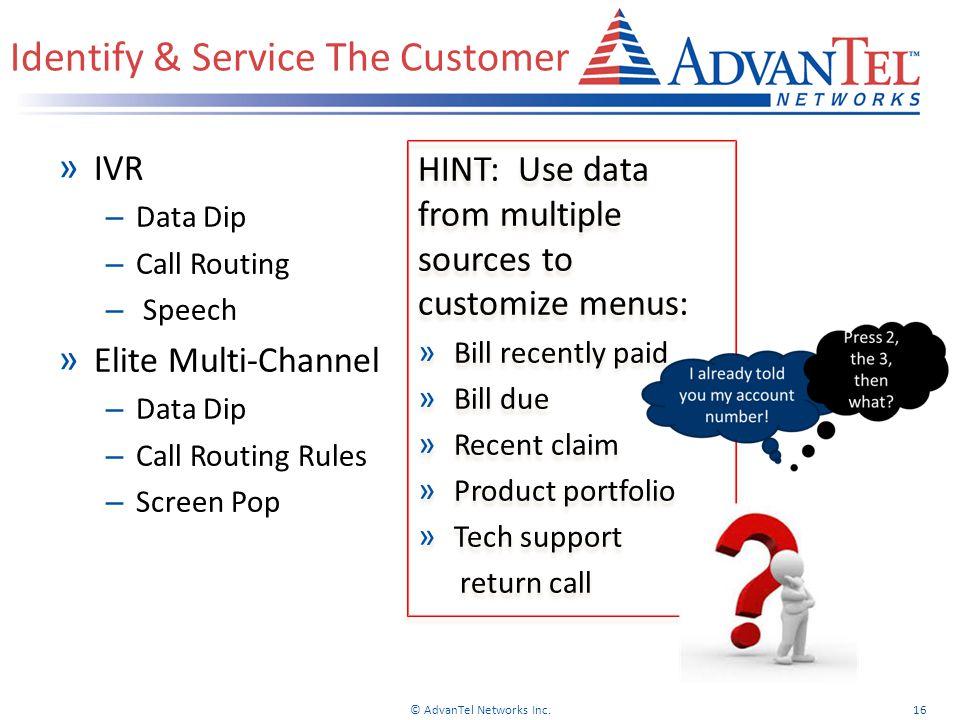 Identify & Service The Customer