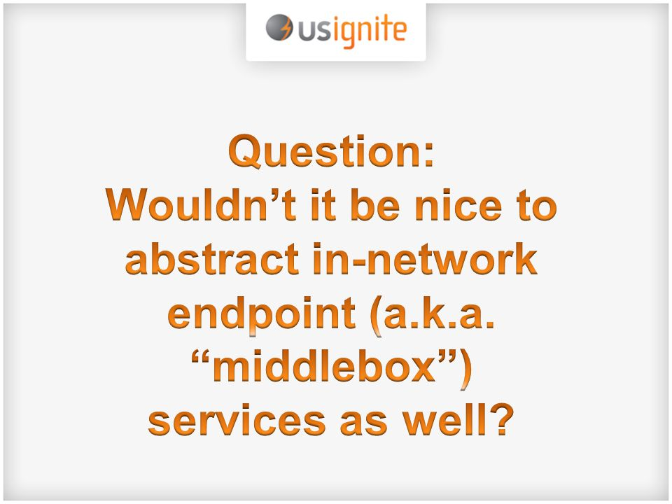 abstract in-network endpoint (a.k.a. middlebox )