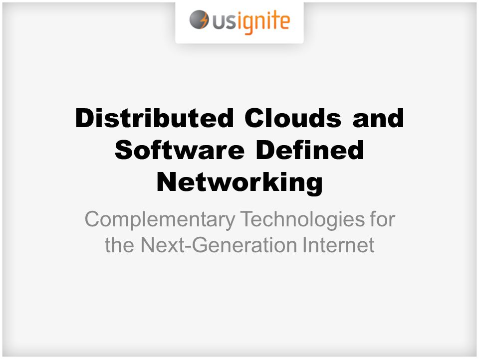 Distributed Clouds and Software Defined Networking