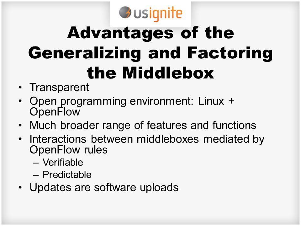 Advantages of the Generalizing and Factoring the Middlebox