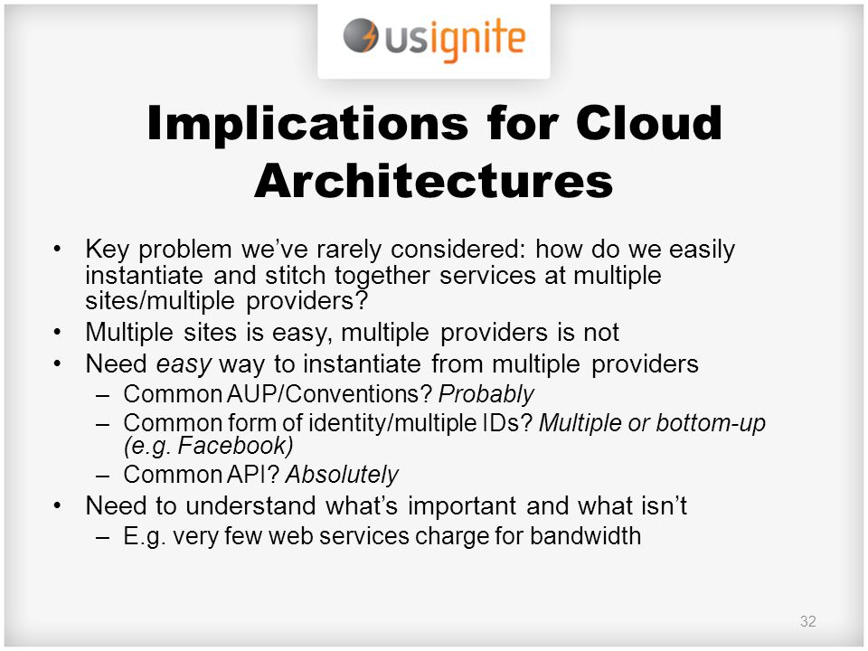 Implications for Cloud Architectures