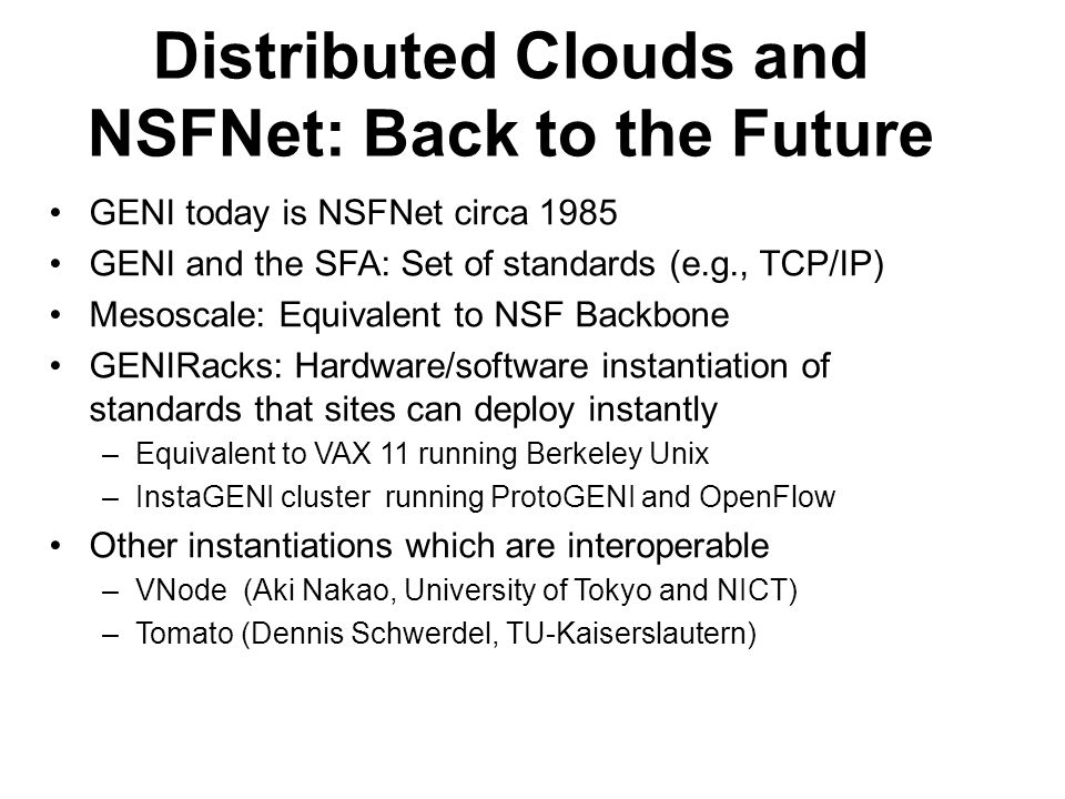 Distributed Clouds and NSFNet: Back to the Future