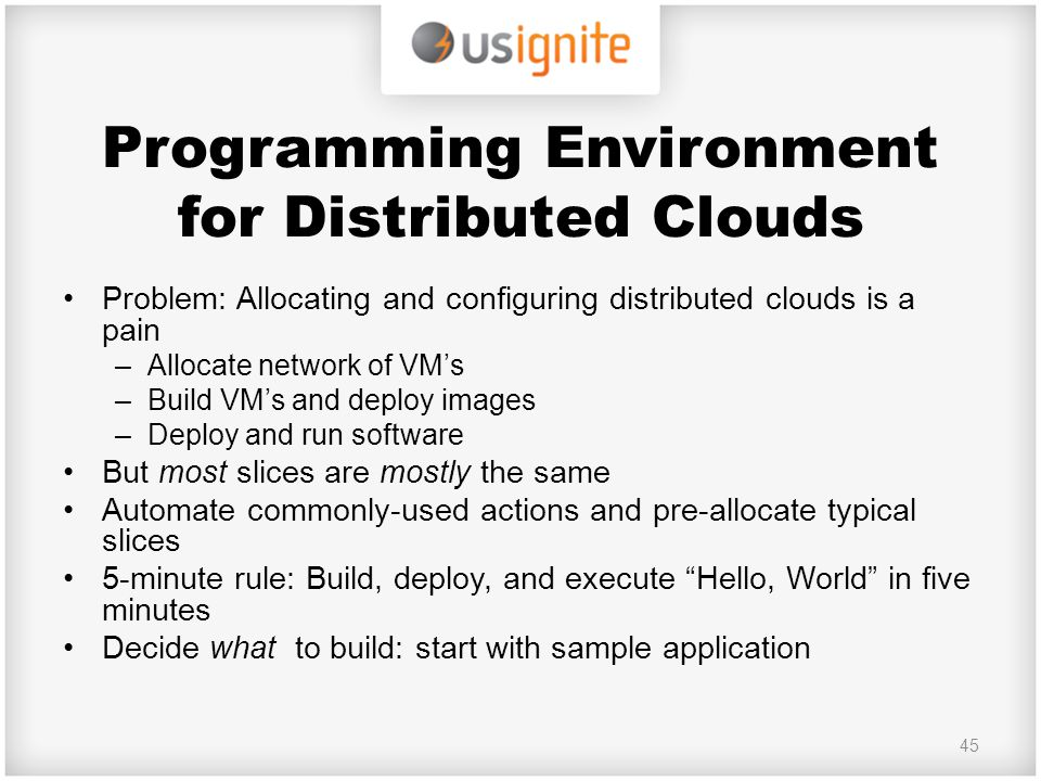 Programming Environment for Distributed Clouds