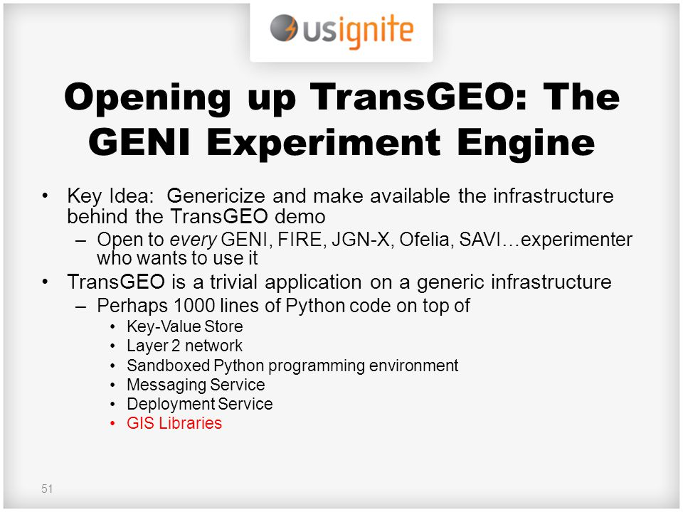 Opening up TransGEO: The GENI Experiment Engine