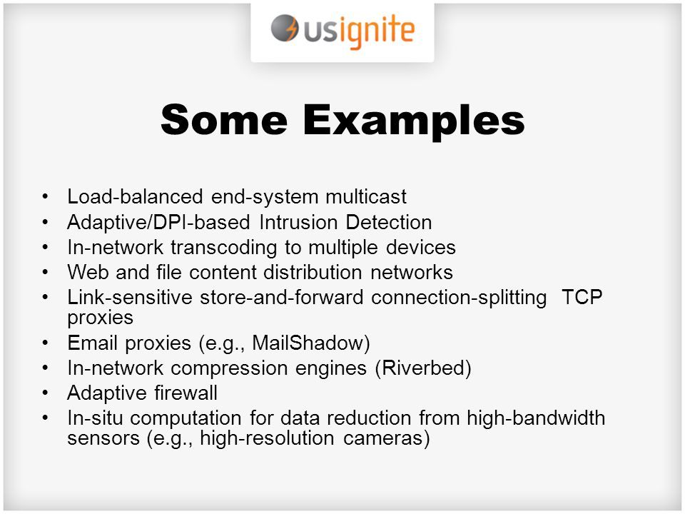 Some Examples Load-balanced end-system multicast