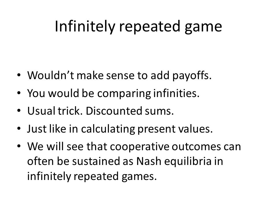 Infinitely repeated game