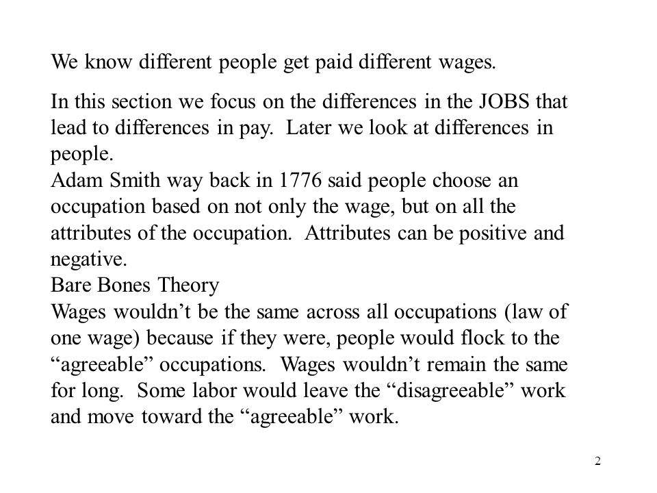 We know different people get paid different wages.