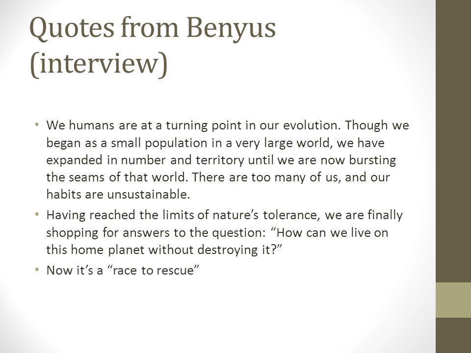Quotes from Benyus (interview)