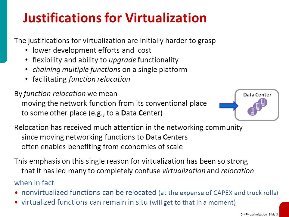 Justifications for Virtualization