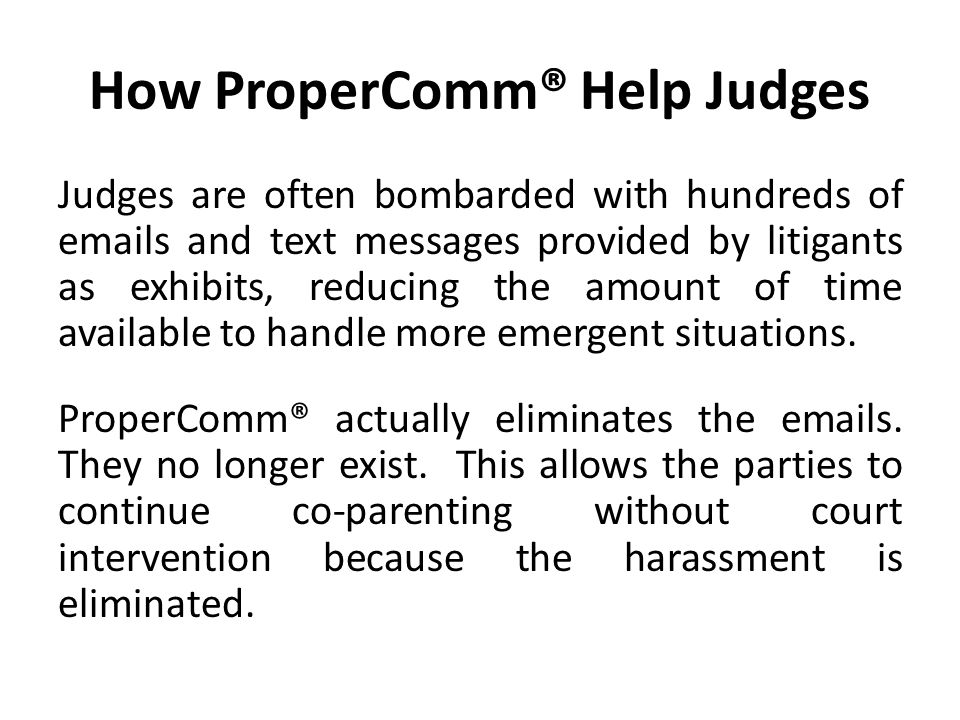 How ProperComm® Help Judges