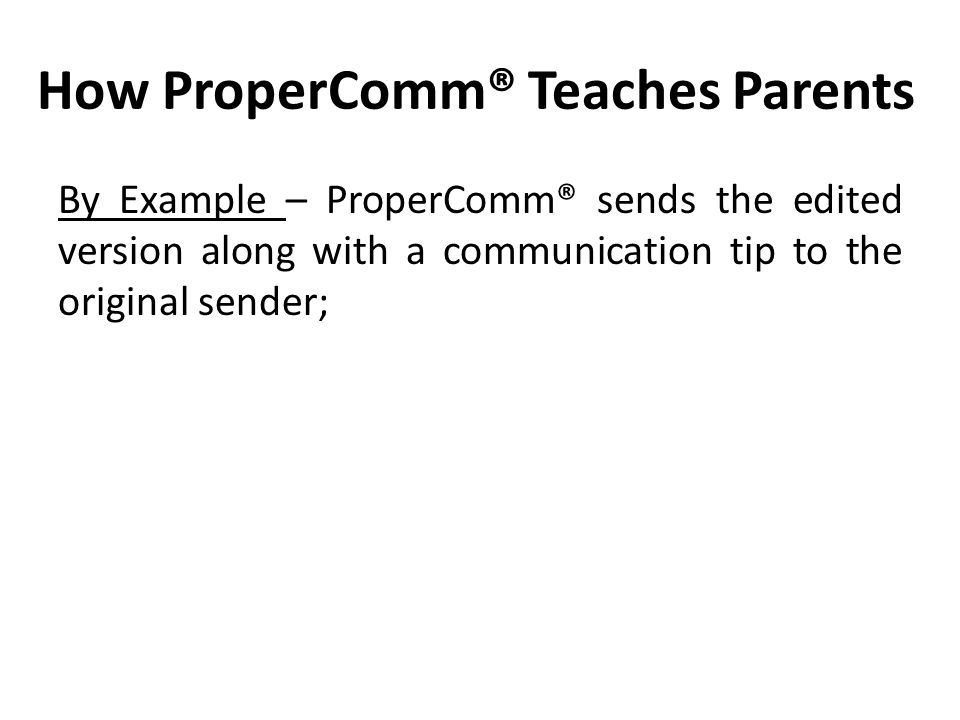 How ProperComm® Teaches Parents