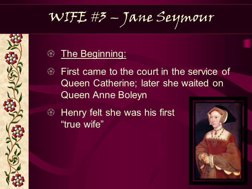 WIFE #3 – Jane Seymour The Beginning:
