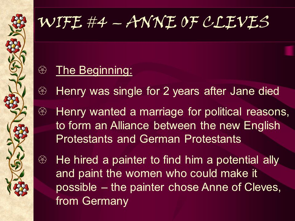 WIFE #4 – ANNE OF CLEVES The Beginning: