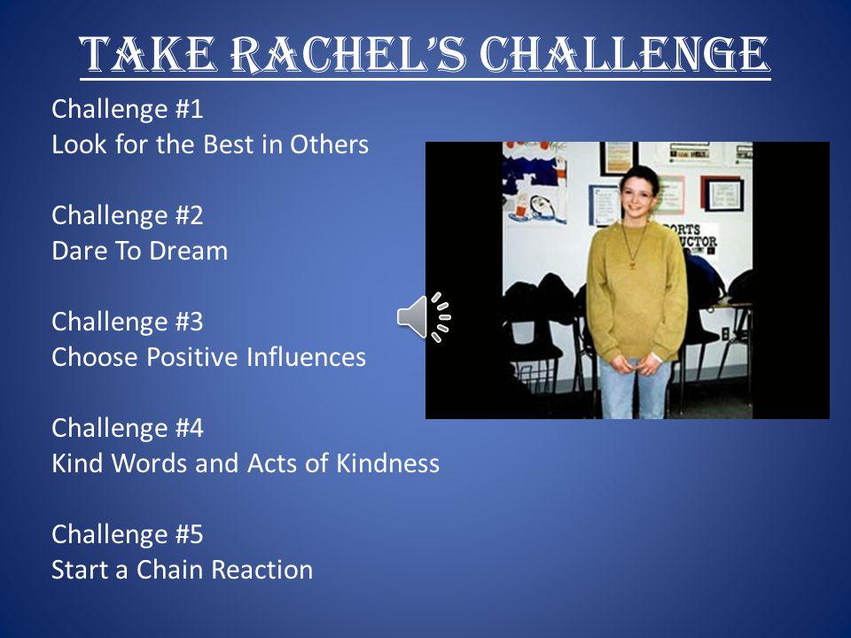 Take Rachel's Challenge