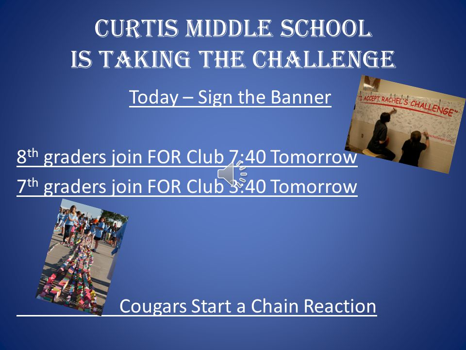 CURTIS MIDDLE SCHOOL is Taking the Challenge