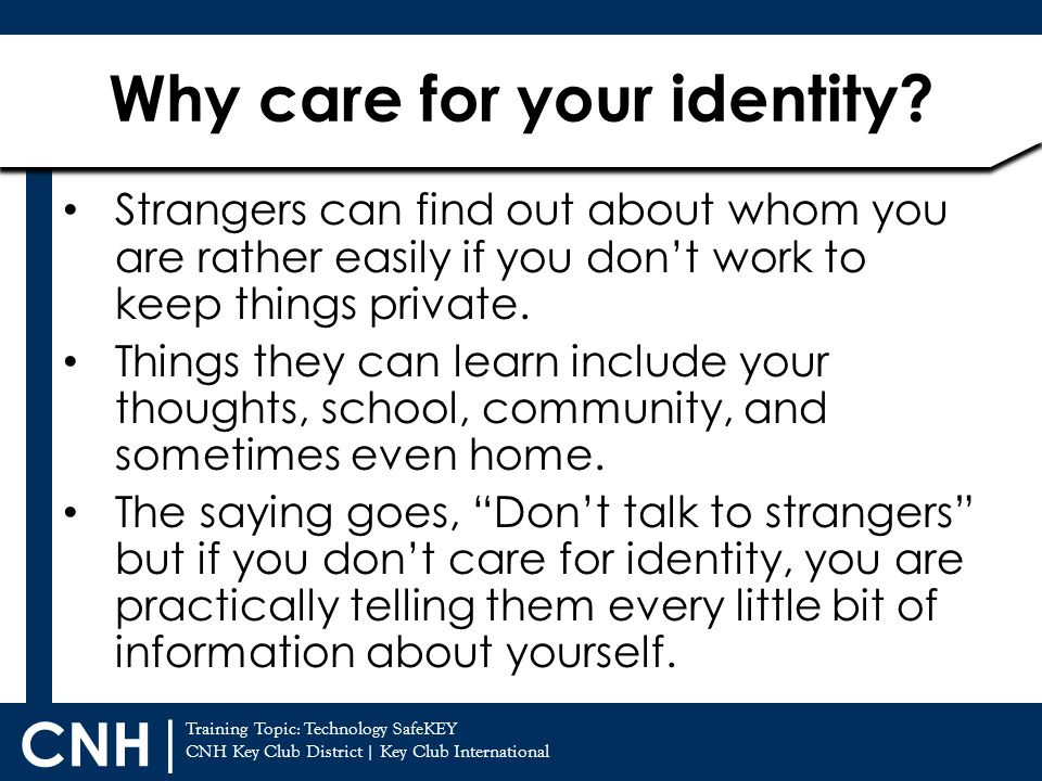 Why care for your identity