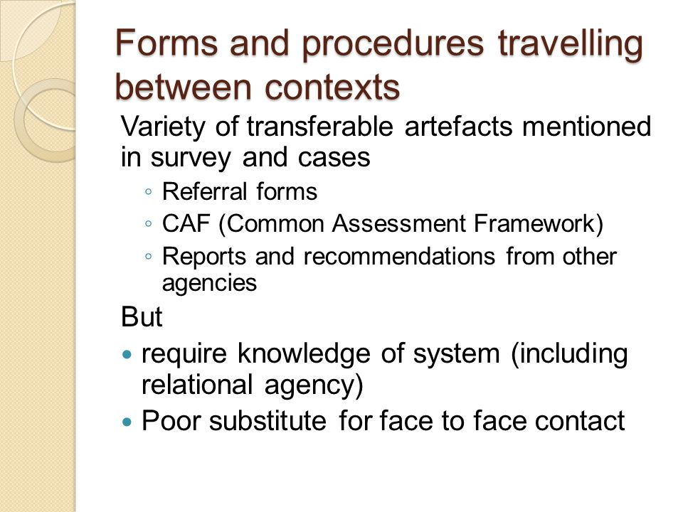 Forms and procedures travelling between contexts