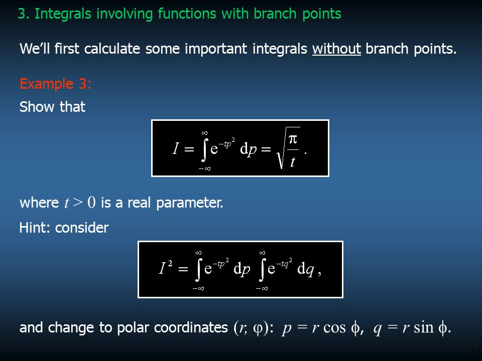 3. Integrals involving functions with branch points