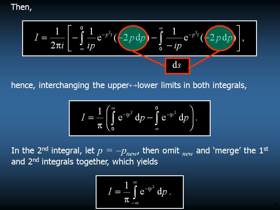 Then, hence, interchanging the upper↔lower limits in both integrals,