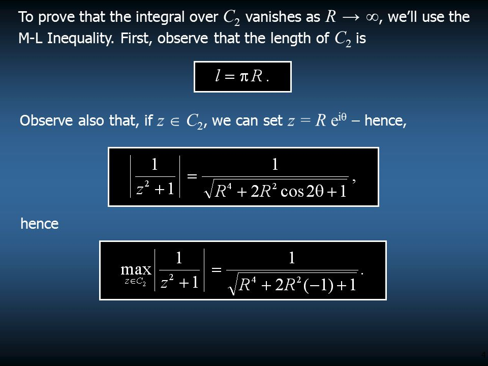 To prove that the integral over C2 vanishes as R → ∞, we'll use the M-L Inequality. First, observe that the length of C2 is