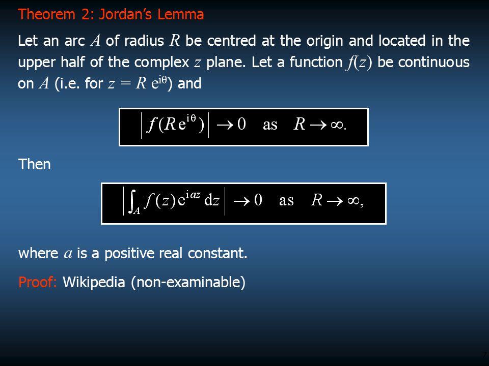 Theorem 2: Jordan's Lemma