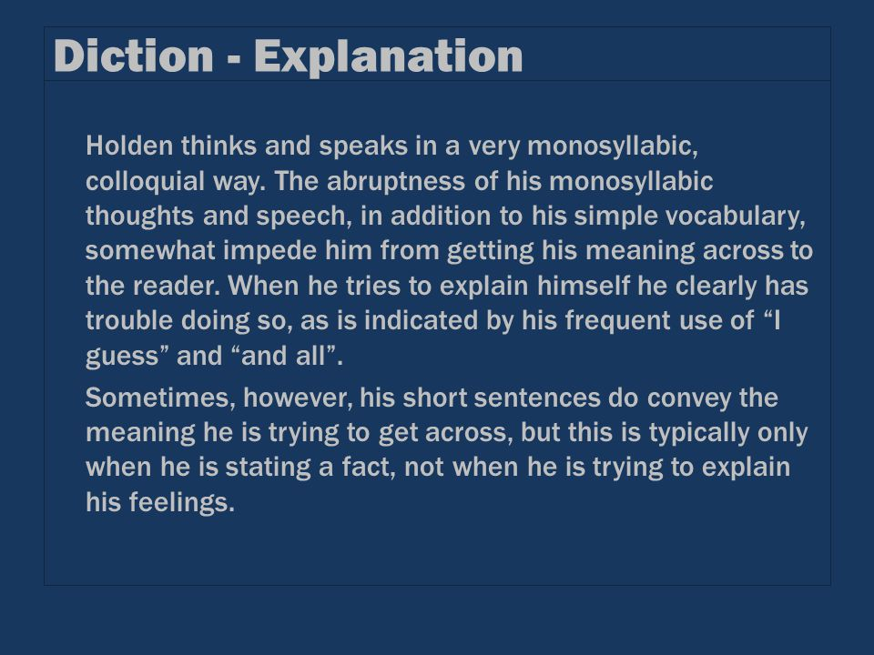 Diction - Explanation