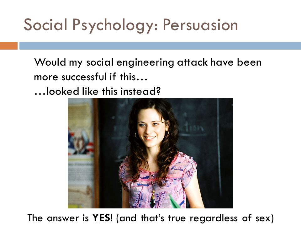 Social Psychology: Persuasion