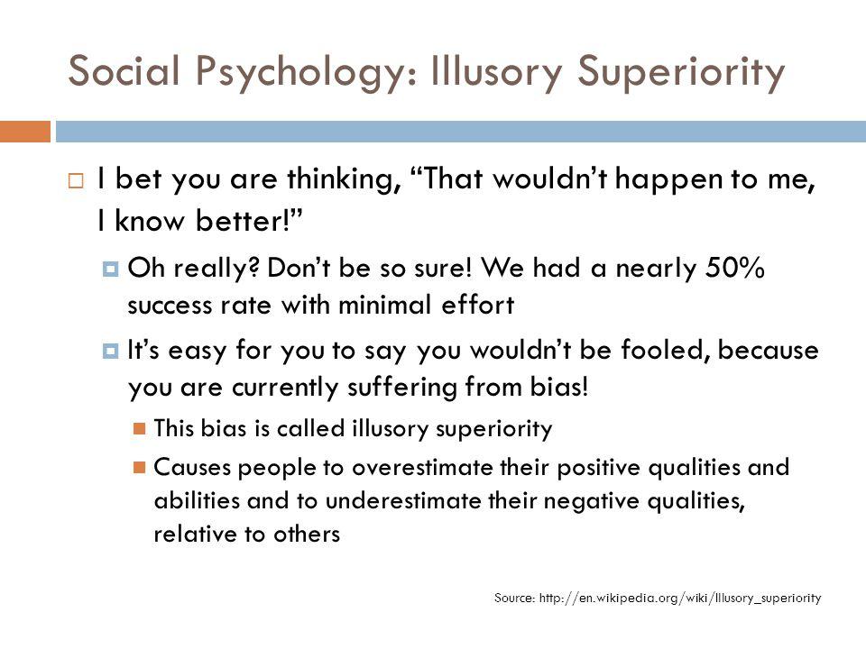 Social Psychology: Illusory Superiority