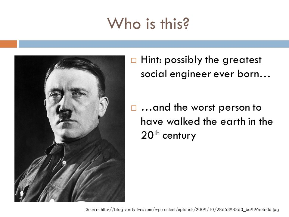 Who is this Hint: possibly the greatest social engineer ever born…