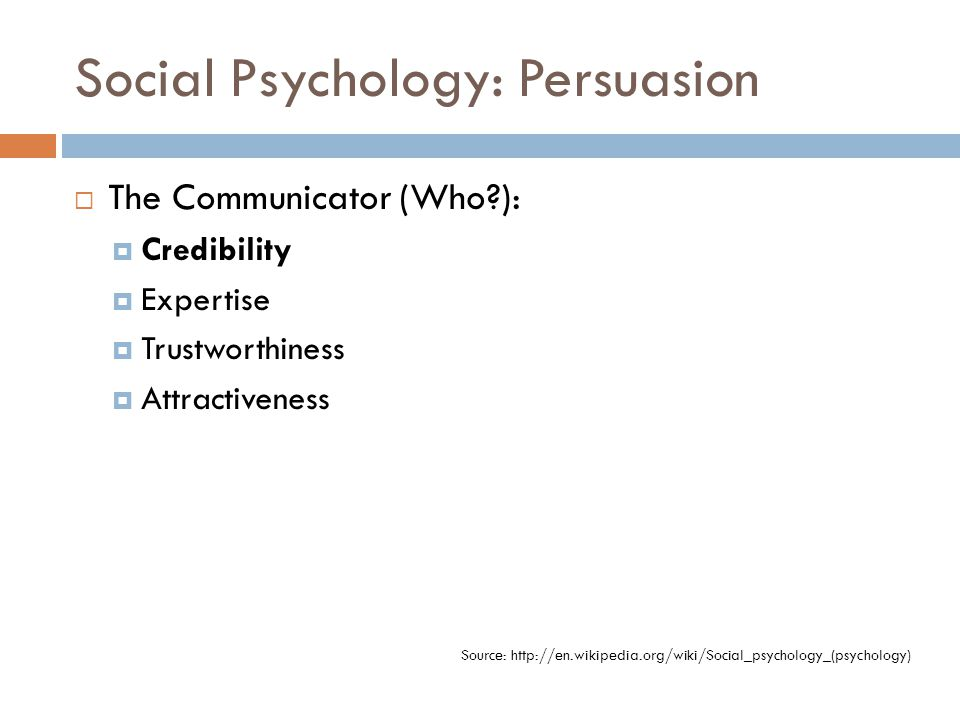 Social Psychology: Persuasion