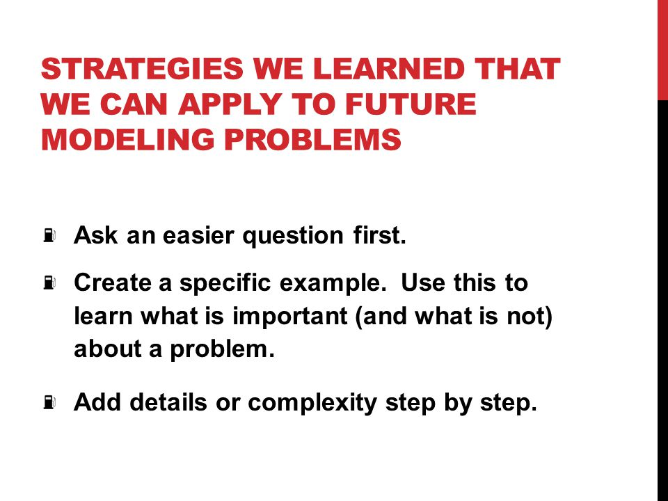 Strategies we learned that we can apply to future modeling problems