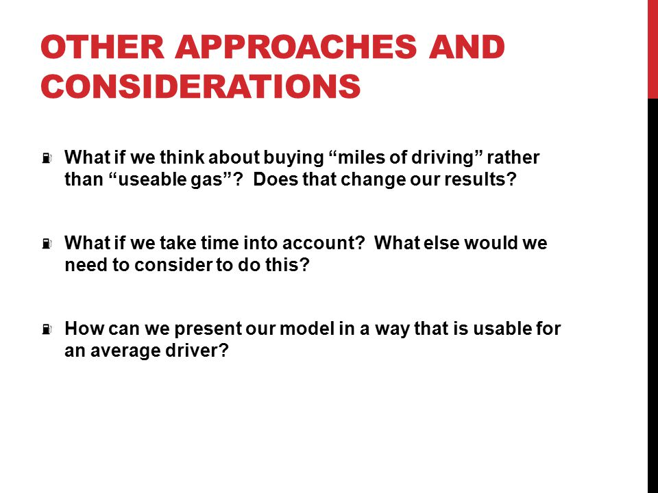Other approaches and considerations