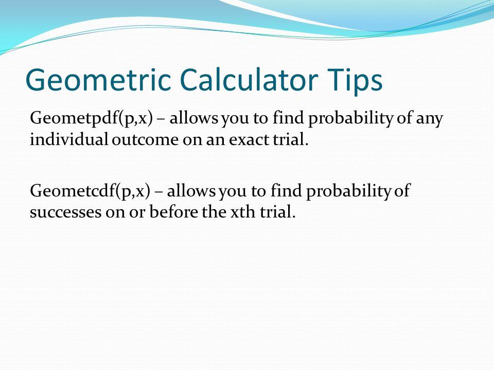 Geometric Calculator Tips