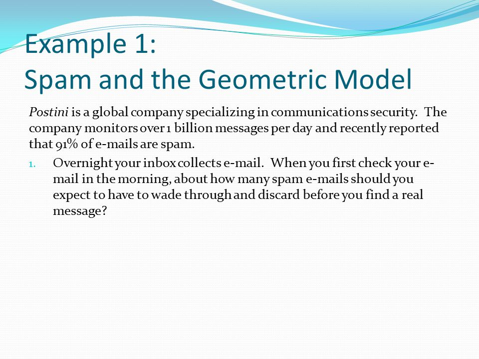 Example 1: Spam and the Geometric Model