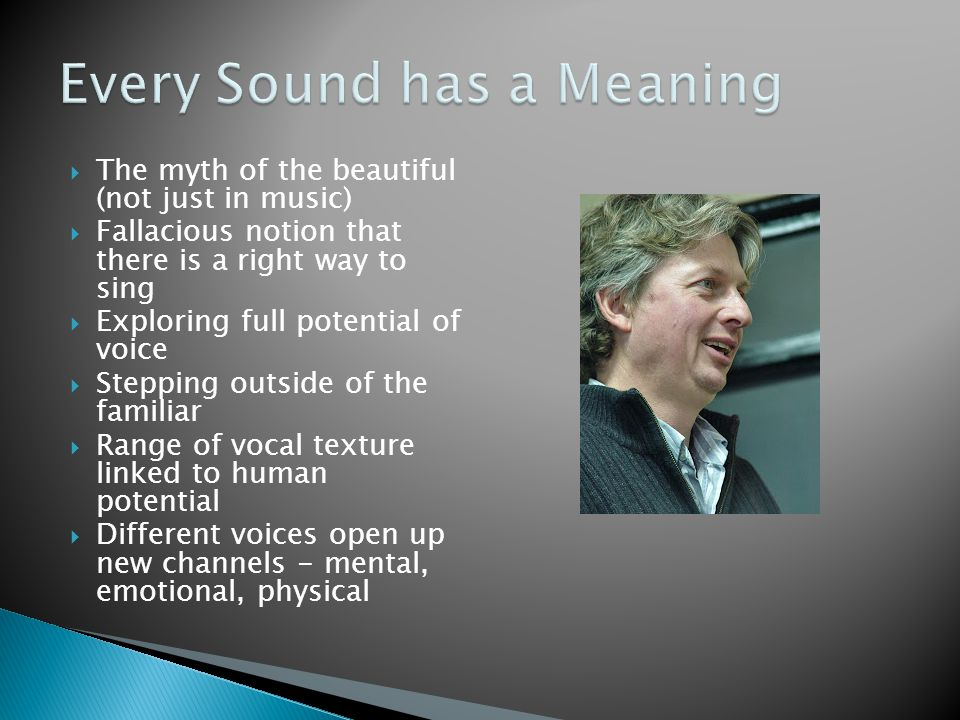 Every Sound has a Meaning