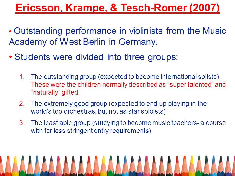Ericsson, Krampe, & Tesch-Romer (2007)