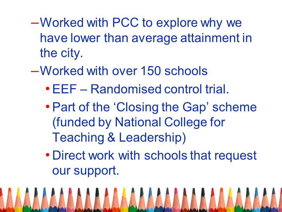 Worked with PCC to explore why we have lower than average attainment in the city.