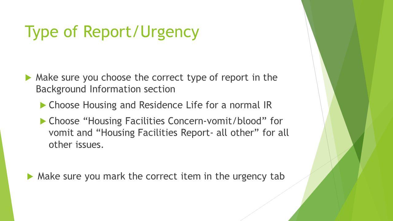 Type of Report/Urgency