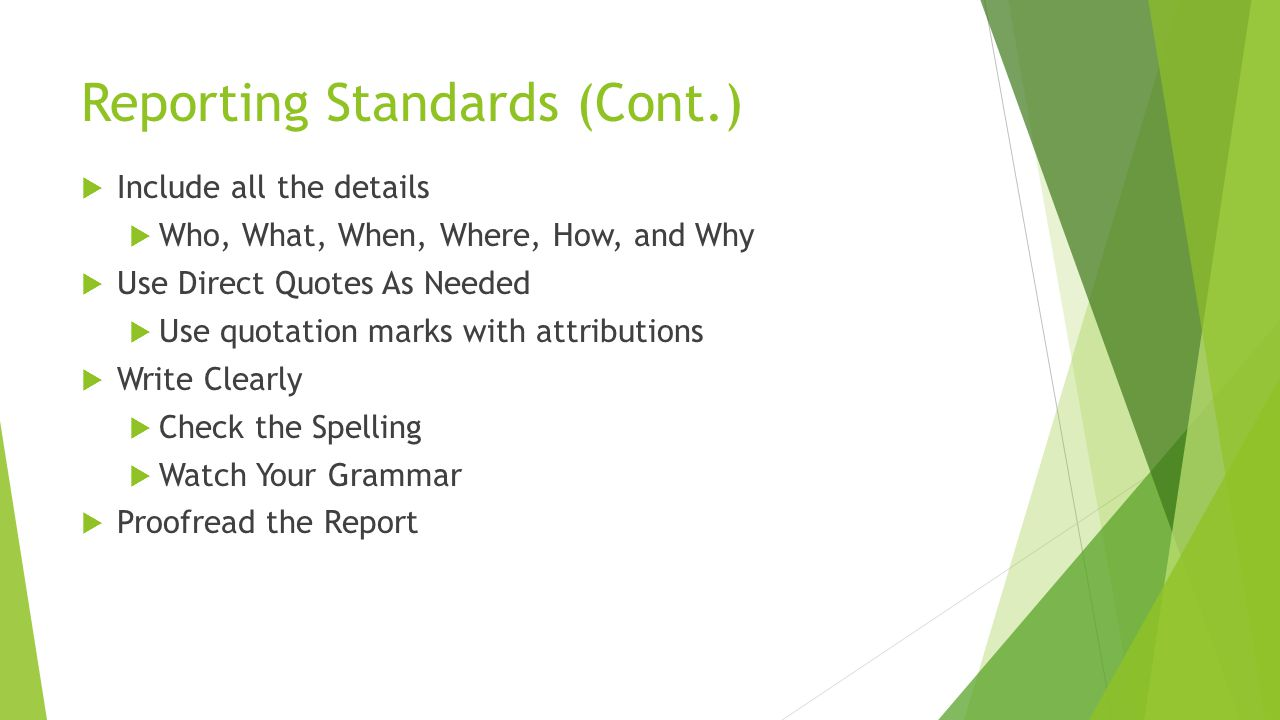 Reporting Standards (Cont.)