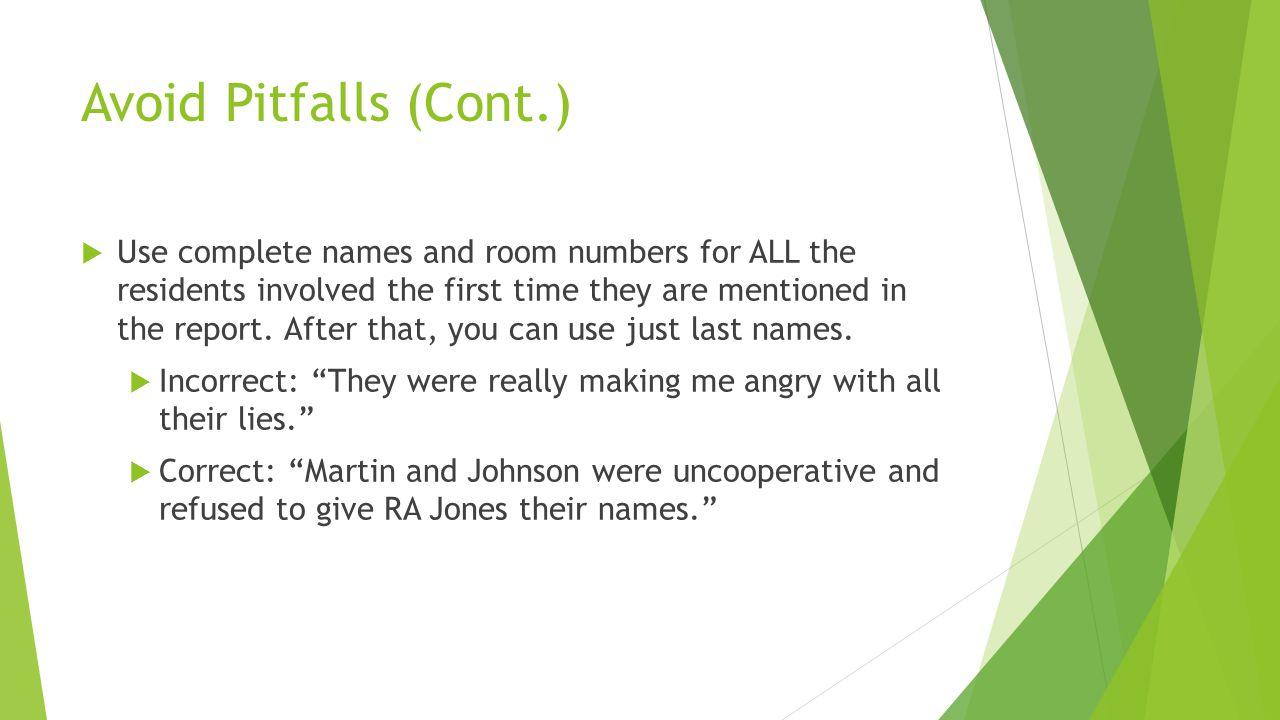 Avoid Pitfalls (Cont.)