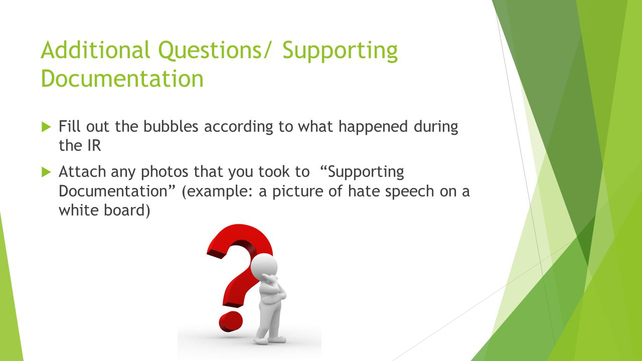 Additional Questions/ Supporting Documentation