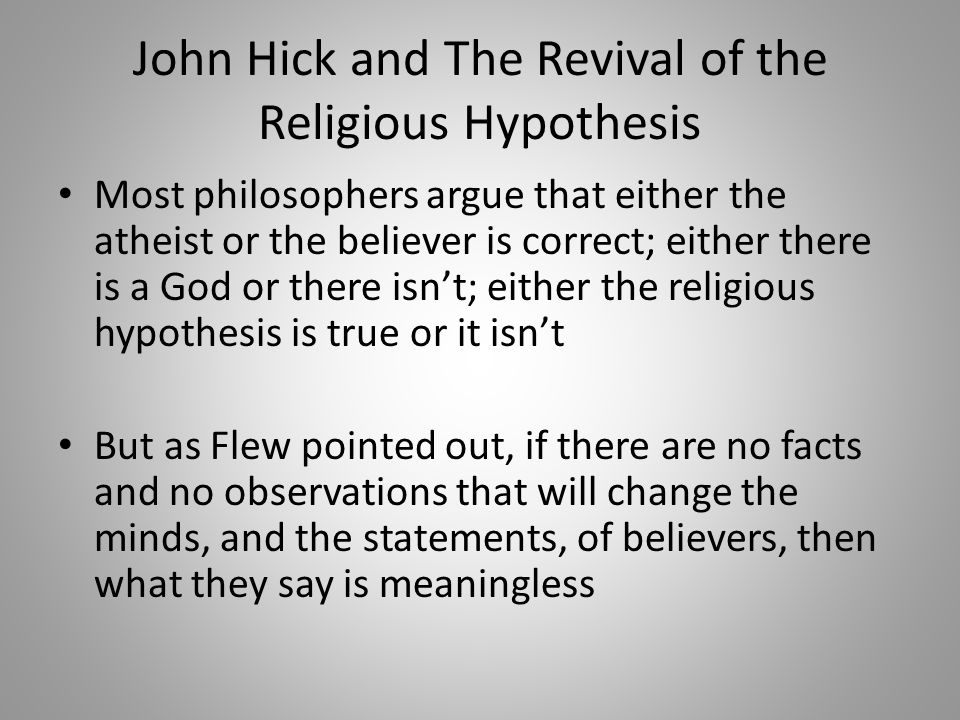 John Hick and The Revival of the Religious Hypothesis